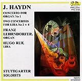 J. Hayden: Organ Concerto & Two Concertos For Lira