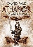 Athanor 1: Der letzte Krieger