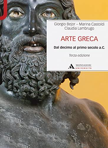 Arte greca. Dal decimo al primo secolo a.C.