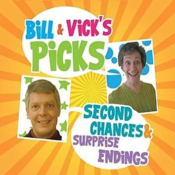 Bill & Vick's Picks: Second Chances & Surprise Endings