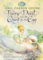 Fairy Dust and the Quest for the Egg (A Fairy Dust Trilogy Book)