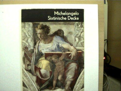 Michelangelo Sixtinische Decke, [Unbekannter Einband].