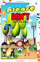 Please Don't Touch Me There (DTS Kids and Teen Series)