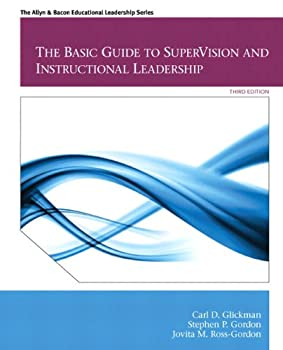 Basic Guide to SuperVision and Instructional Leadership The Plus MyEdLeadership Lab with Pearson eText -- Access Card Package  3rd Edition   Allyn & Bacon Educational Leadership