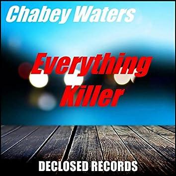 Everything / Killer