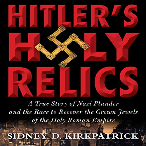 Hitler's Holy Relics cover art