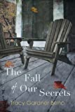 The Fall of Our Secrets (Paperback)