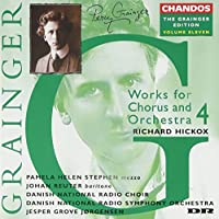 Grainger Edition 2: Works for Chorus & Orchestra 4 by P. Grainger (2006-09-01)