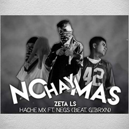 HACHE MX & Zeta Ls feat. Negs