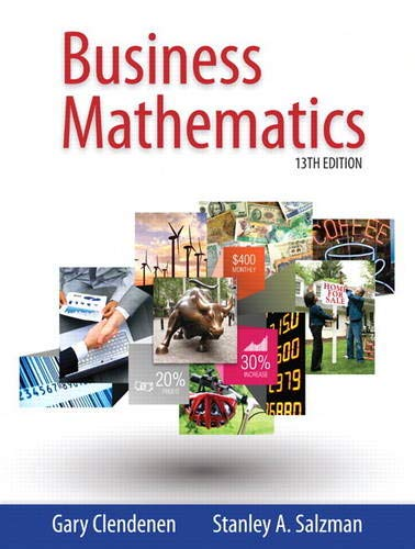 Compare Textbook Prices for Business Mathematics 13 Edition ISBN 9780321955050 by Clendenen, Gary,Salzman, Stanley