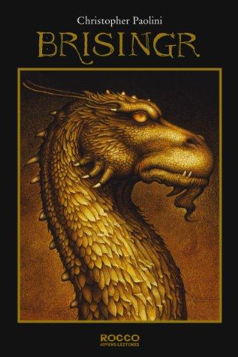 Brisingr: ou As sete promessas de Eragon Matador de Espectros e Saphira Bjartskular
