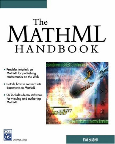 The Mathml Handbook (Internet Series)