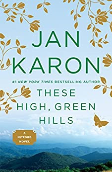 These High, Green Hills (Mitford Book 3) by [Jan Karon]