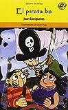 El pirata bo: llibres infantils en català 8 anys: Podrà ser un pirata bo, el fill del capità Bocanegra i la Lola Matallops?: 39 (El Pirata Groc)