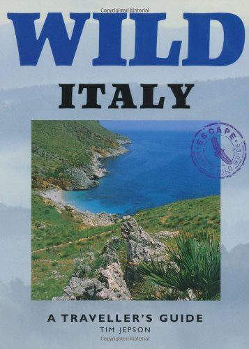 Wild Italy: A Traveller's Guide [Lingua Inglese]