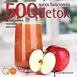 500 sucos funcionais & Detox