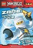LEGO Ninjago Chapter Book: Zane, Ninja of Ice by Scholastic, Farshtey, Greg (2011) Paperback