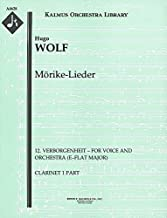 Mörike-Lieder (12. Verborgenheit – for voice and orchestra (E–flat major)): Clarinet 1 and 2 parts (Qty 2 each) [A4628]