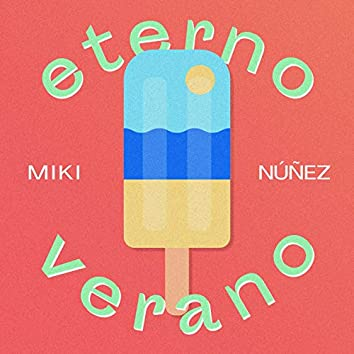 Eterno Verano (Revamp)