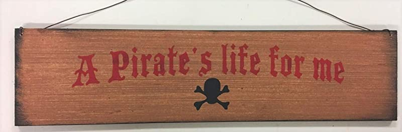 Pirates Life For Me Pirates Ship Wooden Wall Art Sign Boys Bedroom Decor