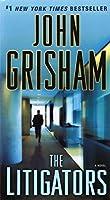 The Litigators: A Novel by John Grisham(2012-06-26)