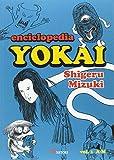 Enciclopedia Yokai 1 (SATORI ILUSTRADOS)