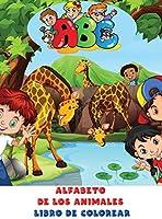 Alfabeto de los Animales Libro de Colorear: Simpático y lleno de imágenes divertidas con animales y letras mayúsculas y minúsculas de la A a la Z para niños de 2 a 6 años - Libro para colorear de una sola cara con temática del alfabeto para niños pequeños