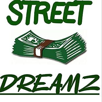 Street Dreamz