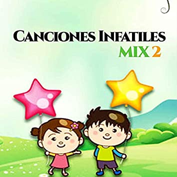 Canciones Infantiles Mix 2