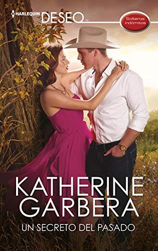 Un secreto del pasado de Katherine Garbera