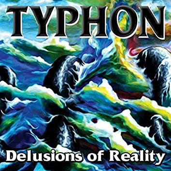 Delusions of Reality
