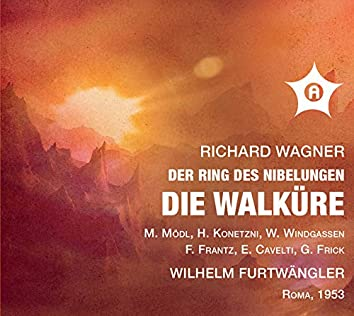 Wagner: Die Walküre, WWV 86B (Remastered 2021) [Live]