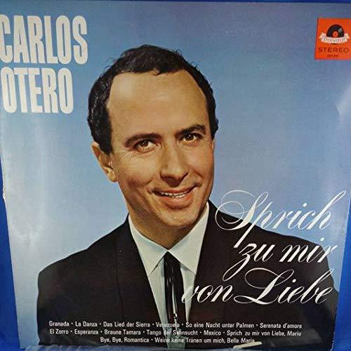 Carlos Otero - Sprich Zu Mir Von Liebe - Polydor - 237 276