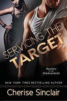 Servicing the Target - Book #10 of the Masters of the Shadowlands