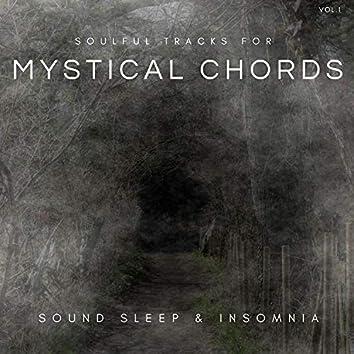 Mystical Chords - Soulful Tracks For Sound Sleep & Insomnia, Vol.1