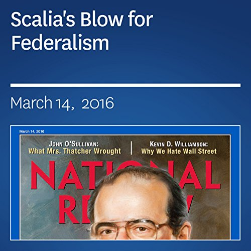 Scalia's Blow for Federalism audiobook cover art