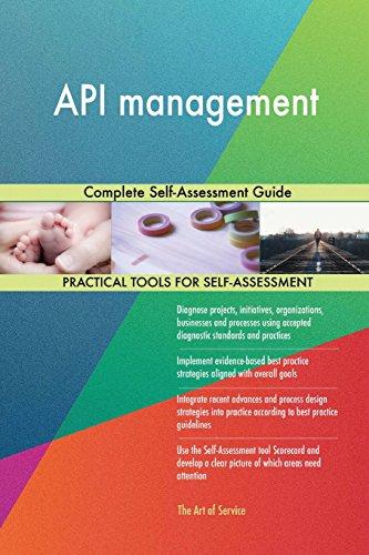 API management: Complete Self-Assessment Guide