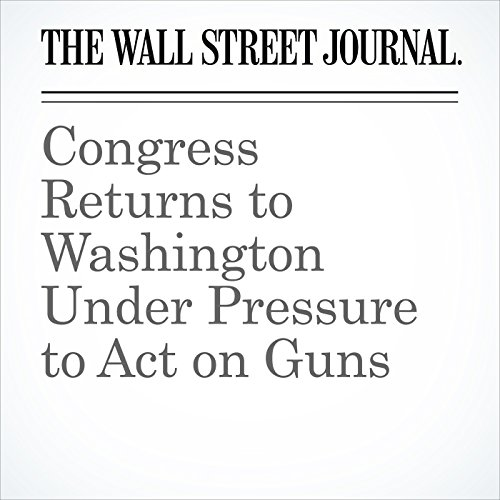 Congress Returns to Washington Under Pressure to Act on Guns copertina