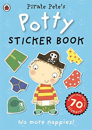 Pirate Pete's Potty sticker activity book (Pirate Pete and Princess Polly)