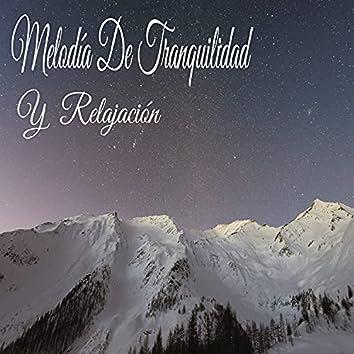 Melodía De Tranquilidad Y  Relajación
