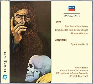 Liszt: Eine Faust-Symphonie; Magnard: Symphony No.3