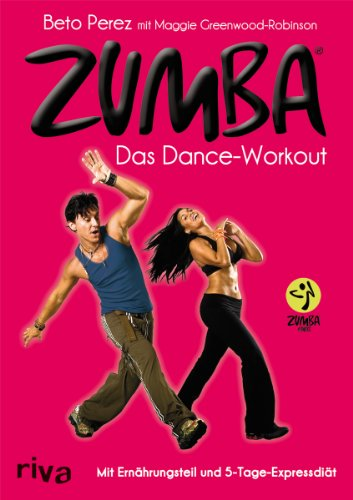 Zumba: Das Dance-Workout
