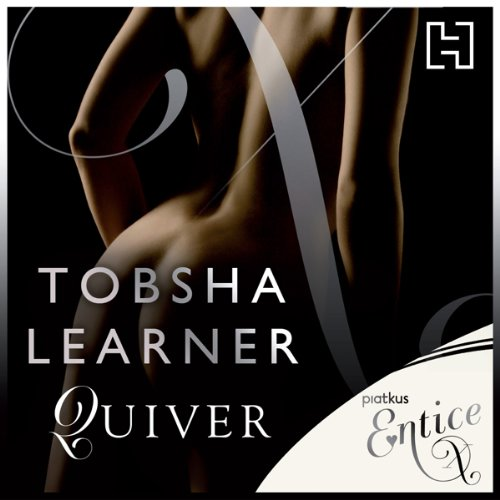 Quiver                   By:                                                                                                                                 Tobsha Learner                               Narrated by:                                                                                                                                 William Legrande,                                                                                        James Millar,                                                                                        Kitty Moore                      Length: 7 hrs and 15 mins     Not rated yet     Overall 0.0