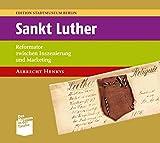 Sankt Luther: Reformator zwischen Inszenierung und Marketing: 13