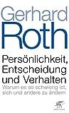 Roth: Persönlichkeit, Entscheidung und Verhalten.
