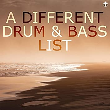 A Different Drum & Bass List