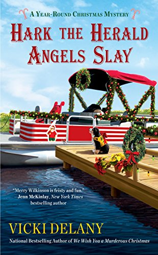 Hark the Herald Angels Slay (A Year-Round Christmas Mystery Book 3)