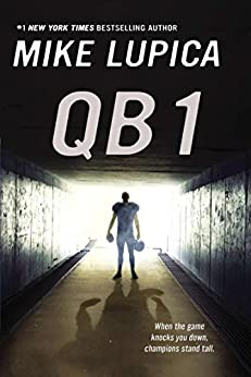 QB 1 by [Mike Lupica]