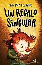 Un regalo singular: [ Libro Infantil / Juvenil - Novela Aventuras / Futurista / Ciencia Ficción ] - A partir de 8 años (Ir...