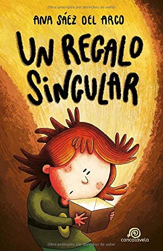 Books By Ana Saez Del Arco_un Regalo Singular A Partir De 8 Anos ...